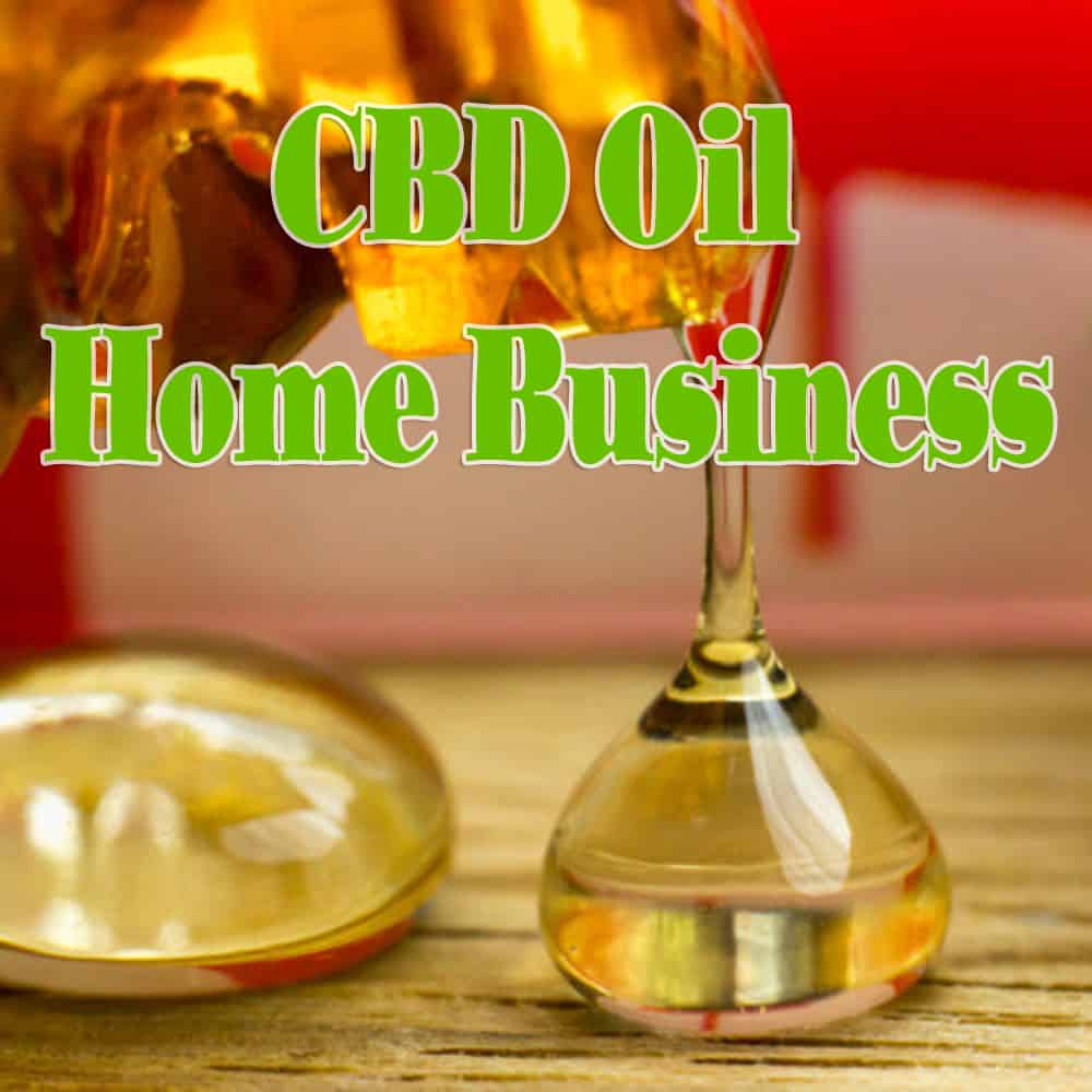 CBD Oil Home Business